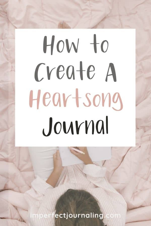 How to Create a Heartsong Journal