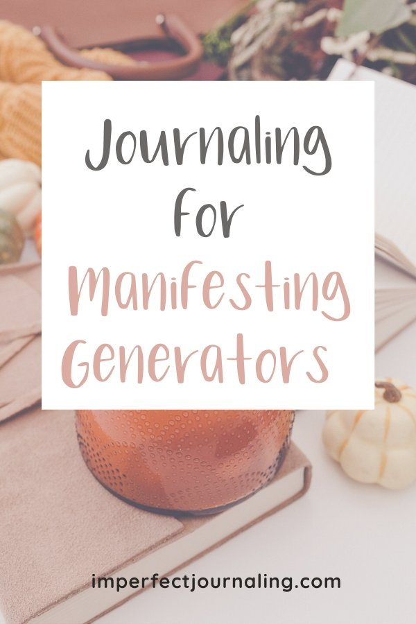 Text: Journaling for Manifesting Generators