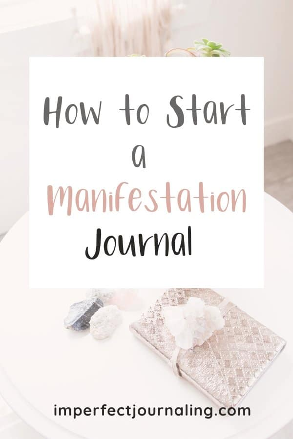 How To Start A Manifestation Journal