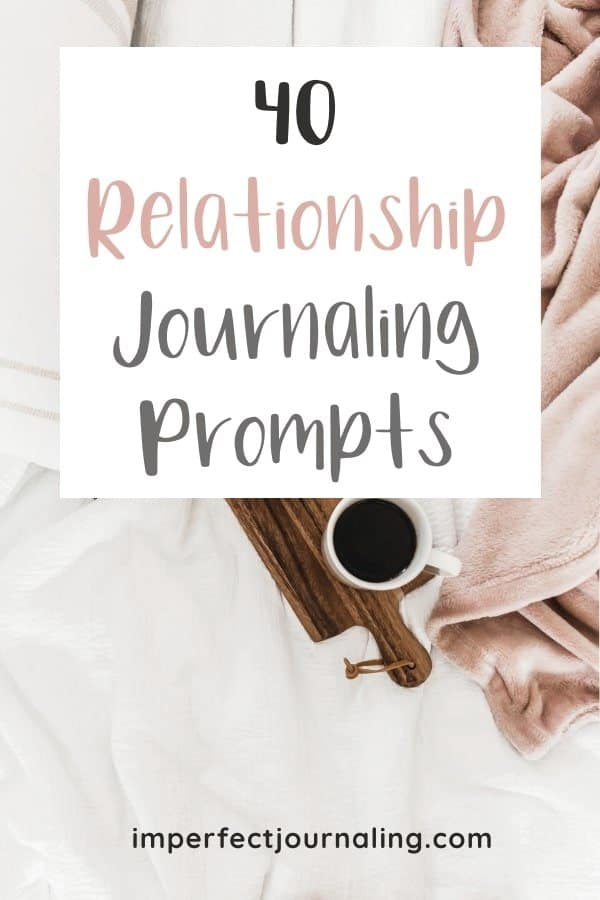 Text: 40 Relationship Journal Prompts